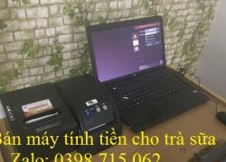 Trọn bộ máy tính tiền cho quán trà sữa tại Đồng Tháp giá rẻ