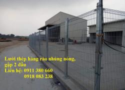 Lưới thép hàng rào gập 2 đầu, mạ kẽm nhúng nóng- chống oxi hóa, chắc chắn,..
