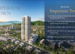 Mở bán căn hộ cao cấp Imperium Town Nha Trang – sở hữu lâu dài