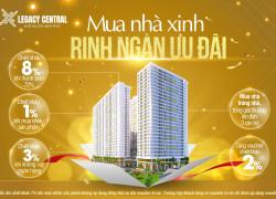 Legacy Central -mua nhà xinh – Rinh ngàn ưu đãi.